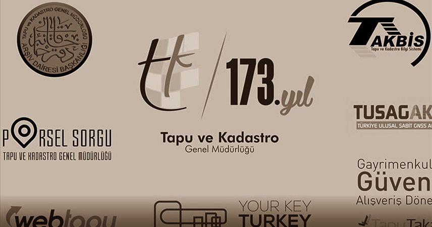 Tapu ve Kadastro Genel Müdürlüğü'nün 173'üncü yaşı